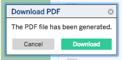 Shows the pop up box which reads Download PDF and a confirmatory message: the PDF file has been generated. Click Download rather than the other option, which is to Cancel.